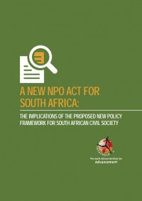 A New NPO Act for South Africa: The Implications of the Proposed New Policy Framework for South African Civil Society. (2014)